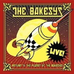 Return to The Planet Of The Bakesys! (Live)