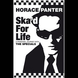 Ska'd For Life -  A Personal Journey With The Specials